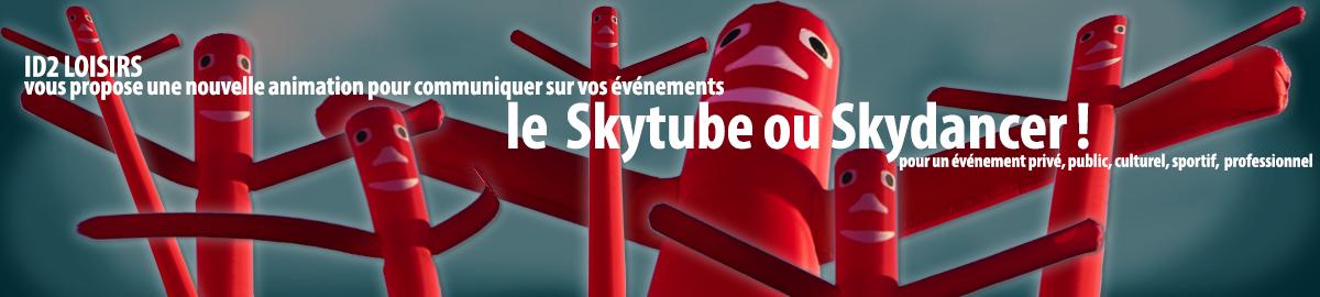 id 2 loisirs vous propose une nouvelle animation pour communiquer sur vos événements skytube ou skydancer