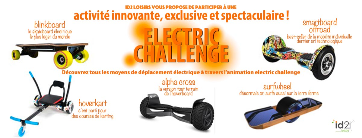Loisirs roulants electric challenge kart, buggy-brousse, skate, segway