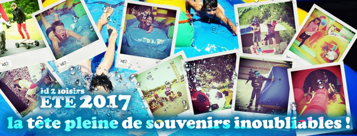 des souvenirs inoubliables pour cet été avec id 2 loisirs !