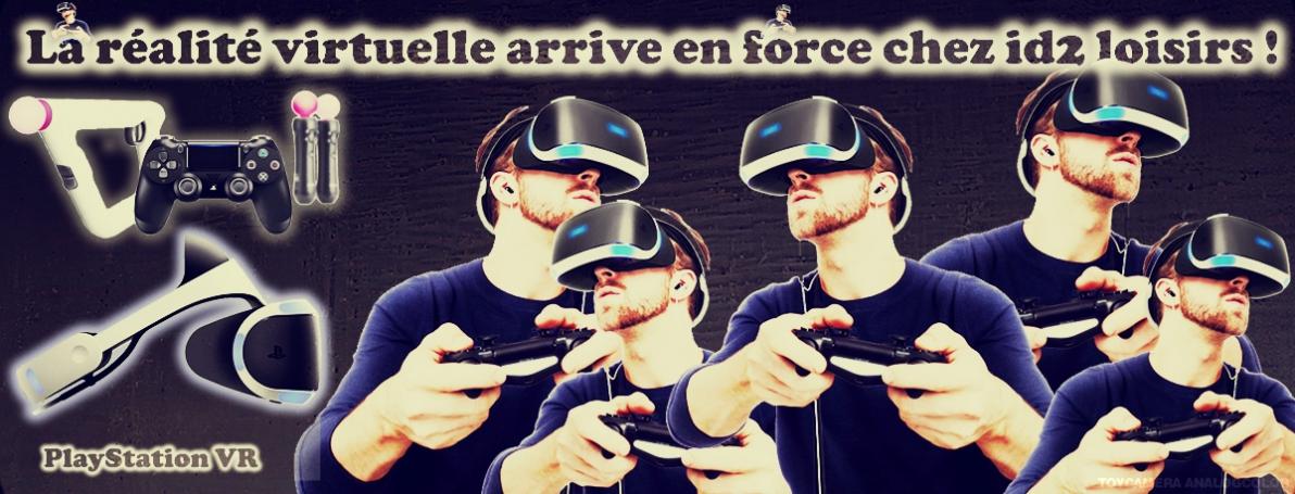 Nouvelle activité innovante vidéoludique : le simulateur PlayStation VR sur PS4 est arrivé chez id2 loisirs !