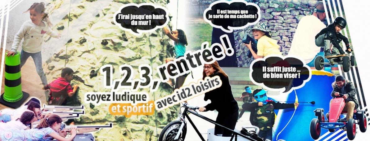 1,2,3, rentrée ludique et sportive avec id2 loisirs !