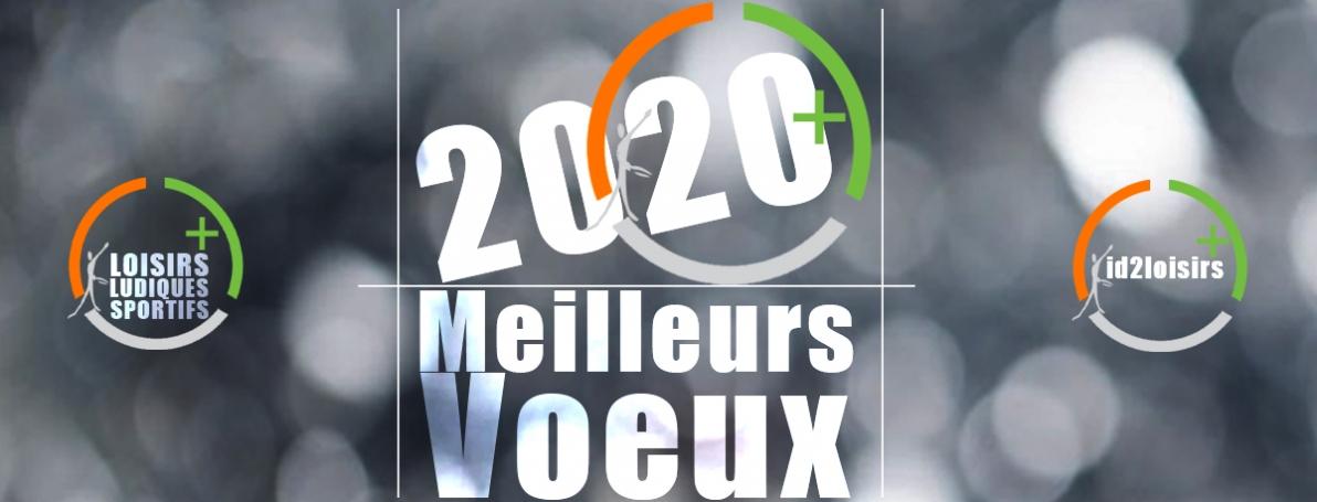 Id2 loisirs vous souhaite une très bonne année 2020 !